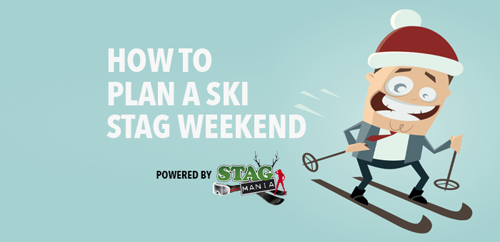 How to plan a ski stag weekend